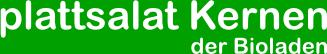 plattsalat Kernen - der Bioladen